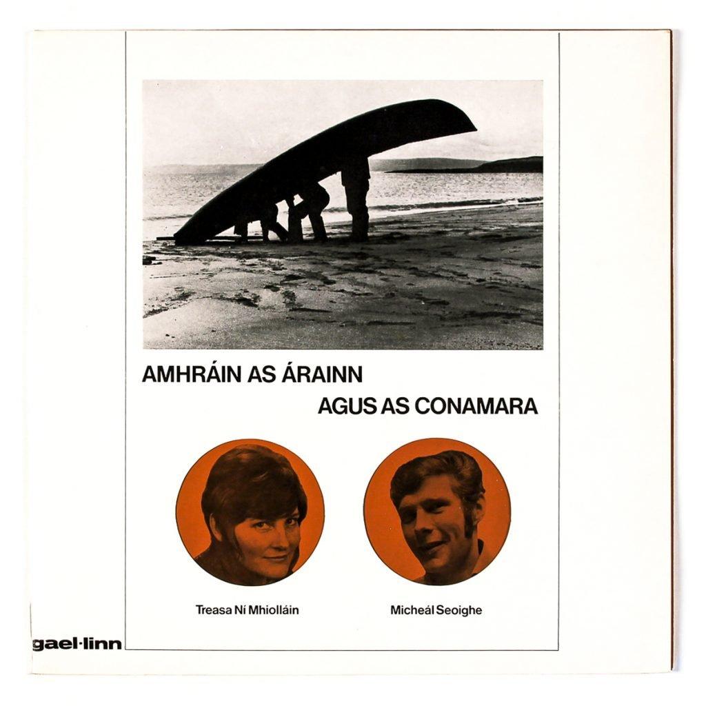 Amhráin as Árainn agus as Conamara; Treasa Ní Mhiolláin and Micheál Seo; Gael-Linn (1973); design: Bill Bolger; Print: Earlsfort Press