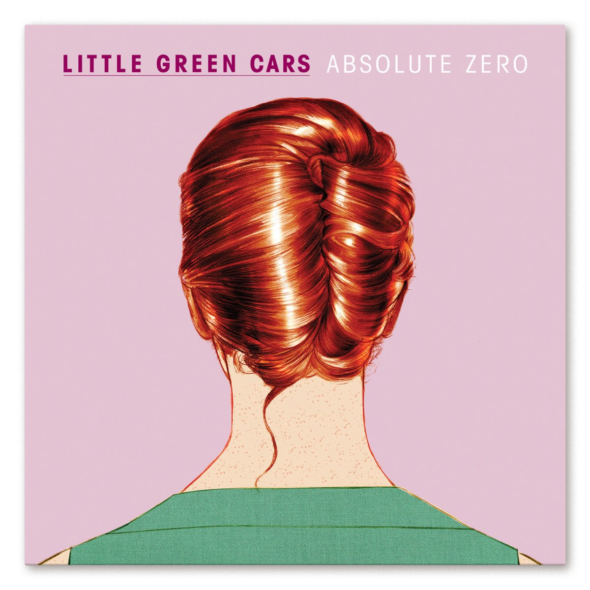 Absolute Zero; Little Green Cars; Glassnote (2013); Design: Slater Design; Illustrations by Steve Doogan
