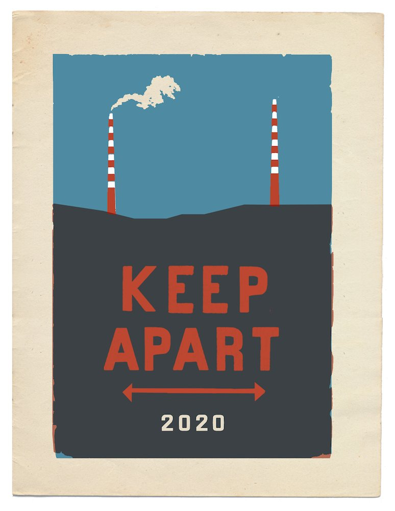 Annie Atkins: Keep Apart 2020; two colour hand-pulled screen prints; edition of 100