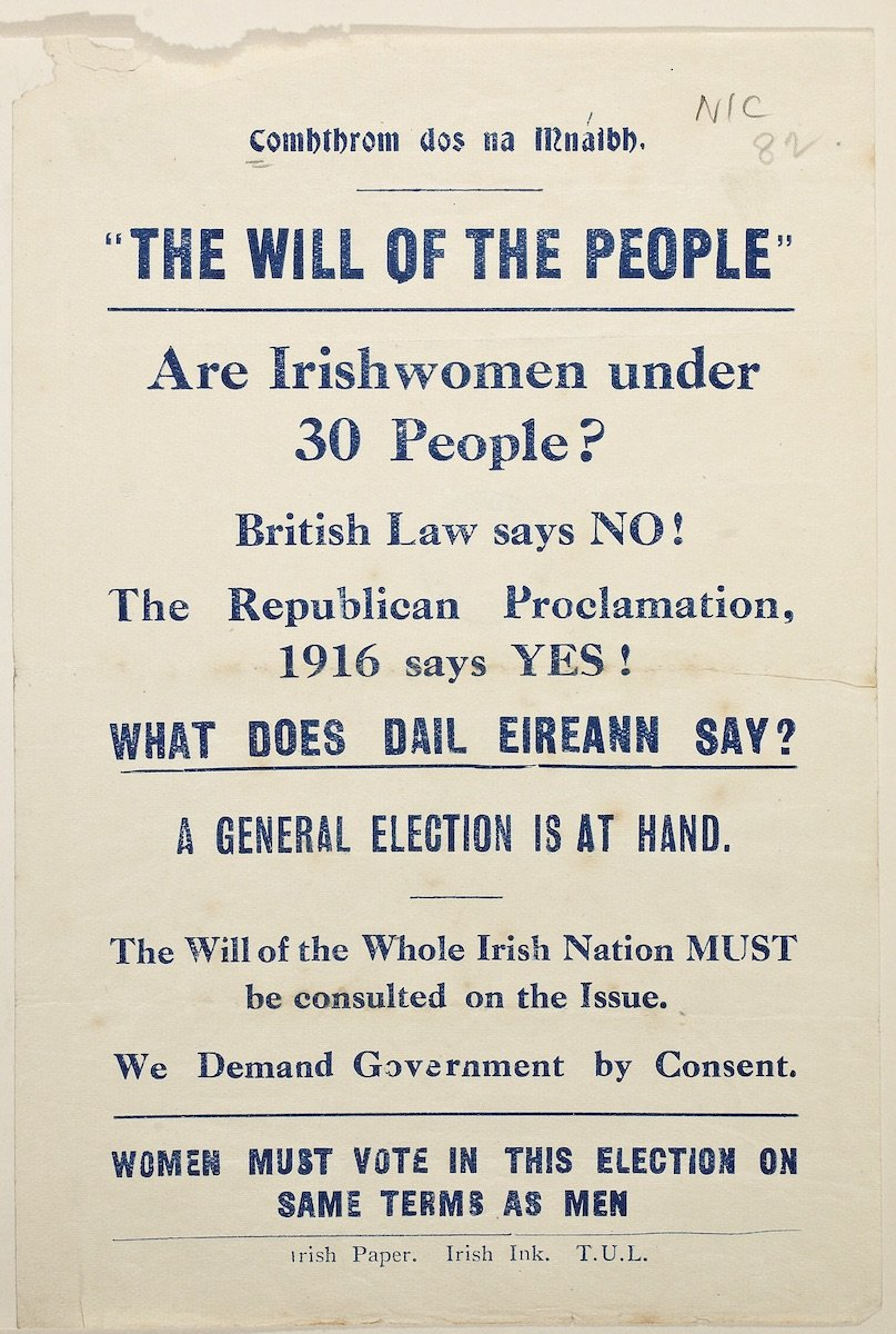 Handbill, c. 1918 petitioning for suffrage for women under the age of thirty. Courtesy of the National Library of Ireland.